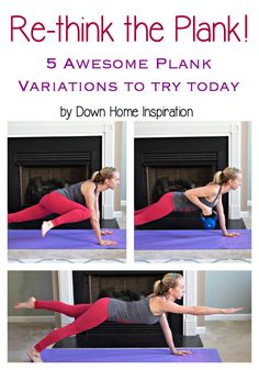 Rethink the Plank with 5 Plank Variation to Try Today - Down Home Inspiration