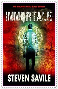 Leggendo Romance: Segnalazione: IMMORTALE di Steven Savile