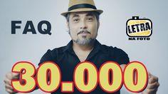 FAQ 30.000-Letra Na Foto