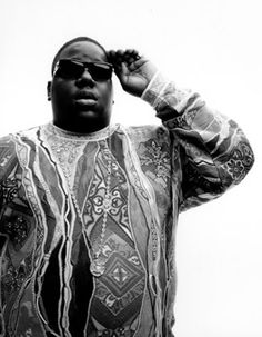 THE notorious big! RIP