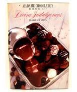 Madame Chocolate's Book of Divine Indulgences 1... - $10.00