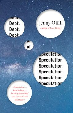 Dept. of Speculation by  Jenny Offill  Maybe I'm just too young for this book, but Dept. of Speculation was really hard for me to read. A novel about the progression of a couple from young love to a comfortable married couple, seen through the eyes of the wife after learning of her husband's affair.. although well-written and poetic, this was a bit too much for me. I'm not jaded enough yet in love to relate to this story.