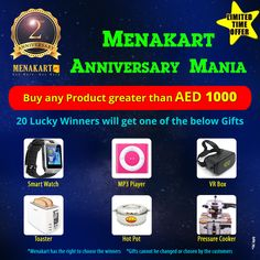 40ef61bfbc7dab Menakart Anniversary Mania, Limited Time Offer Buy any product greater than  AED 1000. 20