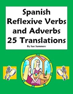 Spanish Reflexive Verbs with Adverbs of Time