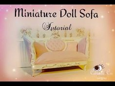 Miniature doll sofa / couch tutorial