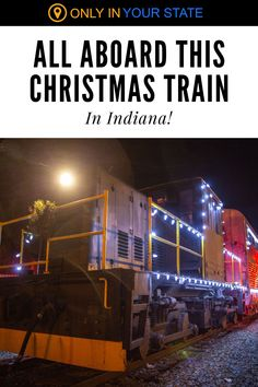 Looking for fun, family-friendly things to do this Christmas? Hop aboard this scenic holiday train ride in Indiana. The Christmas Caboose (aka The Reindeer Express) will take you and the kids to the North Pole to meet Santa. There will also be festive lights and decorations to enjoy.