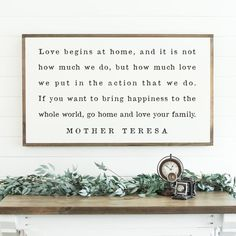 Go Home And Love Your Family Sign Mother Teresa Sign Home Sign Large Wood Sign Farmhouse Sign Framed Wood Sign Inspirational Sign Wood Signs For Home, Home Signs, Love Your Family, Home And Family, Our Love, Family Signs, Family Quotes, Mother Teresa Quotes, Dining Room Walls