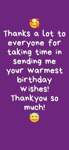 Thank You For Birthday Wishes, Happy Birthday Best Friend Quotes, Happy Birthday Quotes For Friends, Wishes For Friends, Happy Birthday Greetings, Birthday Thanks, My Birthday Wish, Happy Birthday For Me, Self Birthday Quotes