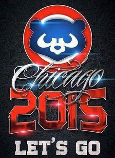 Chicago Cubs 2015. Let's go!