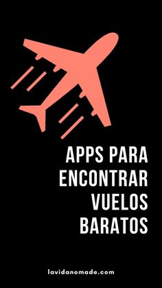 Apps para buscar pasajes baratos Applications to find cheap tickets