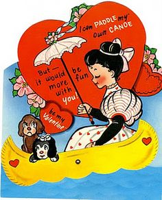 Vintage Valentine - I can paddle my own canoe, but it would be more fun with you!