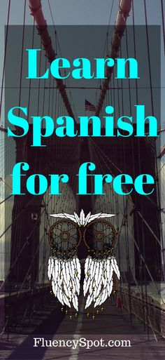So how to learn Spanish? In this post, you can find the answer to this question. And you can learn it for free. More tips on how to learn Spanish. learn spanish | learn spanish for adults | learn spanish for kids | learn spanish free | learn spanish fast | Learn Spanish | Learn Spanish Today | Learn Spanish Free Online