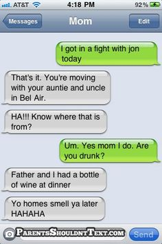 Drunk on Bel Air? Hahahaha!!! This is why *I* will never drink & text! (or drink!)