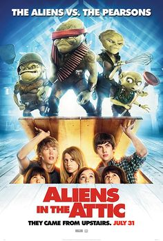 ALIENS IN THE ATTIC (2009): A group of kids must protect their vacation home from invading aliens.