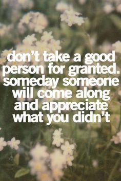 good people need to realize what they deserve and what they shouldn't tolerate