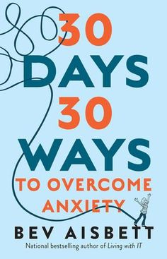 Booktopia has 30 Days 30 Ways to Overcome Anxiety, National bestselling author of Living with IT by Bev Aisbett. Buy a discounted Paperback of 30 Days 30 Ways to Overcome Anxiety online from Australia's leading online bookstore. Overcoming Depression, Overcoming Anxiety, Anxiety Remedies, Social Anxiety, Coping Skills, What To Read, Classic Books, Book Authors