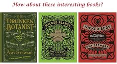 """These books would be great ideas for gardening gifts for mom. What plants make alcohol, a tree that grows poison darts and real """"bookworms"""" that eat books!"""