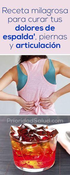 Receta milagrosa para curar dolores de espalda, articulaciones y piernas en solo 7 días