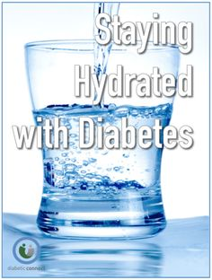 Find some great tips on how to stay hydrated while living with diabetes.