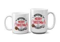 A personal favorite from my Etsy shop https://www.etsy.com/hk-en/listing/546167312/christmas-mug-custom-dog-photo-mugs