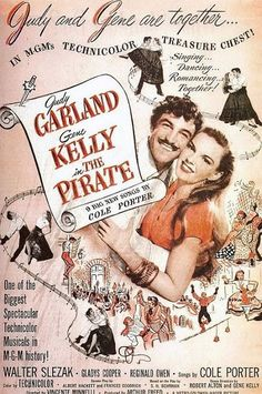 Judy Garland & Gene Kelly Fan Art: The Pirate - Movie Poster Judy Garland Movies, Cinema Posters, Movie Posters, Pirate Movies, Literary Characters, Gene Kelly, Fred Astaire, Movie Wallpapers, Classic Hollywood