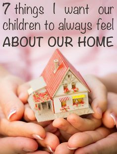 The place you call home will leave an indelible imprint on your childrens' sense of self, forming an important part of who they are and how they live life. What do your children see and feel when they look about your home, the place in which they live and grow?