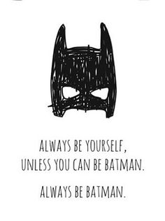 Always be Batman Print via DTLL. - Batman Funny - Funny Batman Meme - - Always be Batman Print via DTLL. More The post Always be Batman Print via DTLL. appeared first on Gag Dad. Batman Bedroom, Nananana Batman, Kidsroom, Geeks, Kids Bedroom, Gifts For Kids, Inspirational Quotes, Decoration, My Love