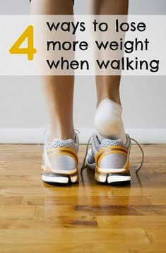 ways to lose more weight when walking