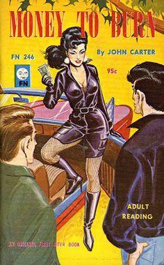 Vintage Sleaze: Eric Stanton Gets Paid! Money to Burn by John Carter (No, not THAT John Carter)
