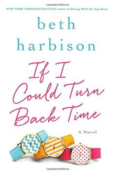If I Could Turn Back Time: A Novel by Beth Harbison http://www.amazon.com/dp/1250043816/ref=cm_sw_r_pi_dp_E3zUvb1D29P4Q