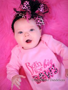"""""""Born for Big BOWS"""" This site has such cute baby things !!"""