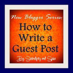 Guide to Guest Posting