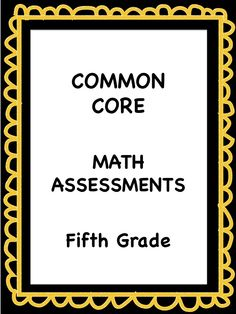 Common Core and So Much More: Fifth Grade Common Core Assessments