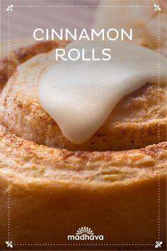 Cinnamon Rolls with Organic Coconut Sugar | Madhava