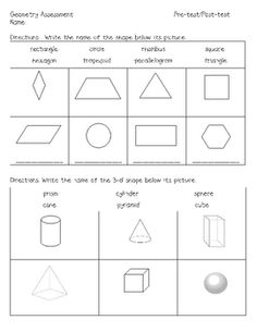 Use before/after teaching geometry unit.  It covers the basic 2-d and 3-d shapes, symmetry, drawing...