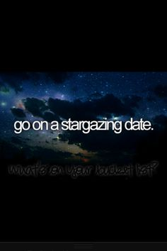 Bucket list for my love and I. -- love as in food or something, cause I'm forever alone. :/
