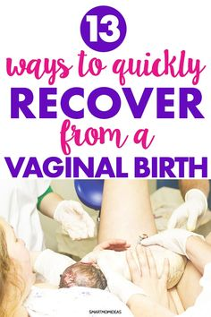 13 Ways to Quickly Recover from a Vaginal Delivery Pregnancy and giving birth. Learn how to quickly recover from a vaginal birth as a first time mom. Labor and birth advice for a natural vaginal birth. Happy Pregnancy, First Pregnancy, Pregnancy Tips, Pregnancy Belly, Pregnancy Cartoon, Ectopic Pregnancy, Pregnancy Outfits, Postpartum Care, Postpartum Recovery