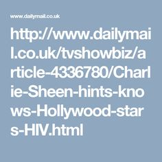 http://www.dailymail.co.uk/tvshowbiz/article-4336780/Charlie-Sheen-hints-knows-Hollywood-stars-HIV.html