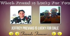 Check my results of Which Friend is Lucky for you? Facebook Fun App by clicking Visit Site button