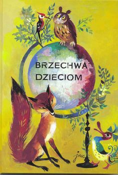 Illustration by Jan Marcin Szancer for Brzechwa Dzieciom, 1955 My Childhood Memories, Owl Art, Vintage Children's Books, Woodland Creatures, Children's Book Illustration, Book Illustrations, Book Of Life, Female Art, Childrens Books