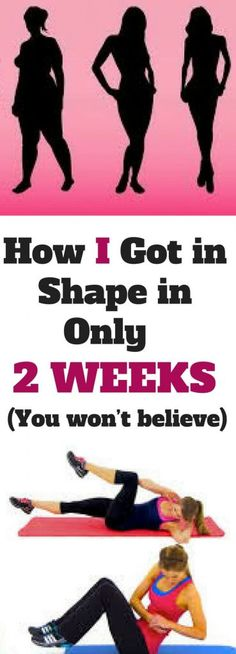 How I Got in Shape in Only 2 Weeks (You won't believe) - healthyread