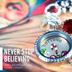 Never stop believing! Express your love for Christmas with this Origami Owl Living Locket