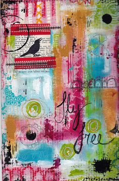 Art Journal - Fly Free | Flickr - Photo Sharing!