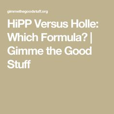 HiPP Versus Holle: Which Formula? | Gimme the Good Stuff