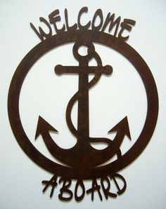 Metal art welcome aboard nautical theme steel