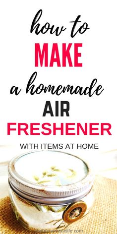 How to Make a Homemade Air Freshener