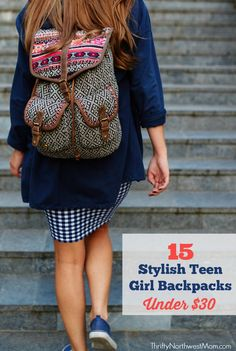 When it's time for back to school, backpacks are one of the all-important items for kids & we found 15 stylish teen girl backpacks under $30.
