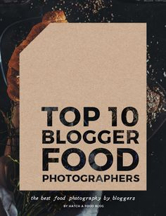 This is a list of 10 food bloggers who have the best photographs of their recipes and dishes. The reason I put this list together is so that beginner food