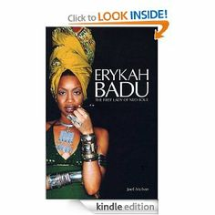 Erykah Badu: The First Lady of Neo-Soul by Joel McIver. $11.80. 288 pages. Publisher: Bobcat Books (August 1, 2011). Author: Joel McIver