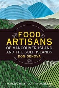 Food Artisans of Vancouver Island and the Gulf Islands